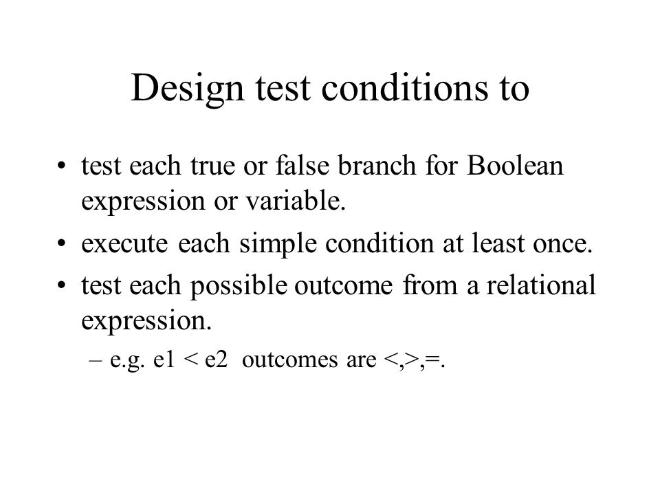 Design test conditions to
