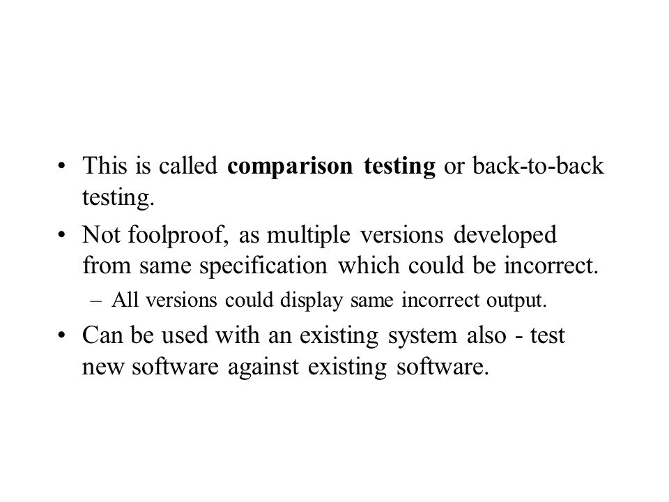 This is called comparison testing or back-to-back testing.