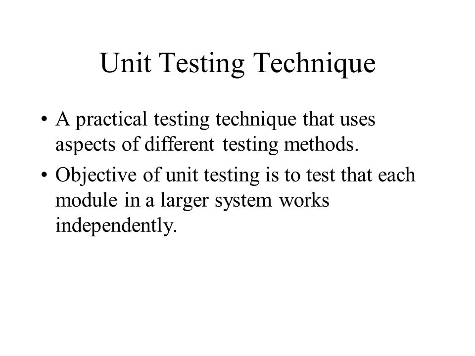 Unit Testing Technique