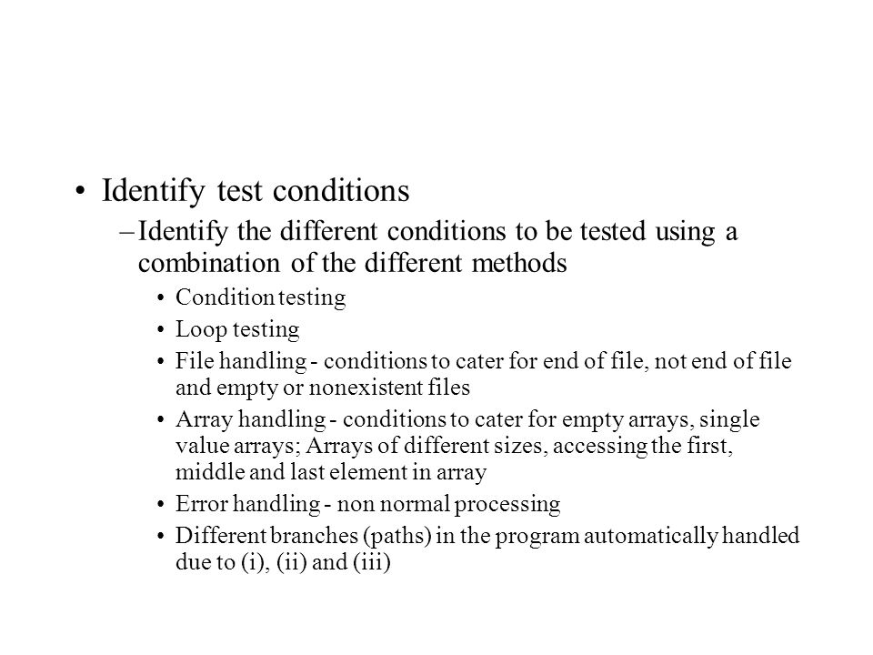 Identify test conditions
