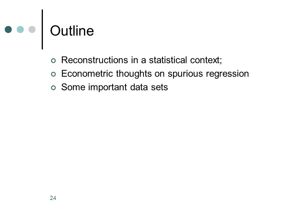 Outline Reconstructions in a statistical context;