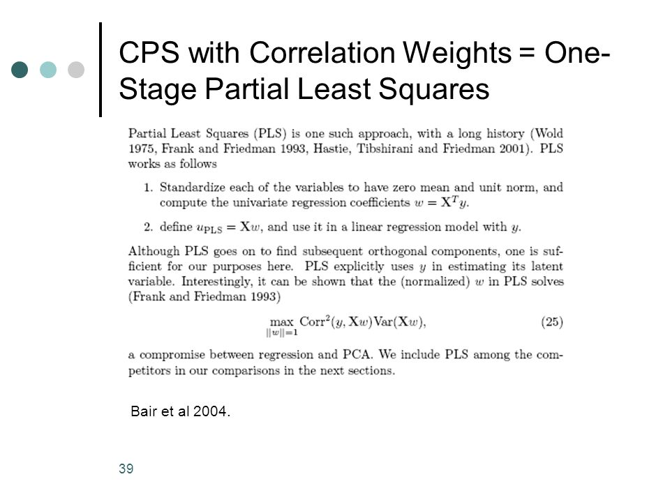 CPS with Correlation Weights = One-Stage Partial Least Squares