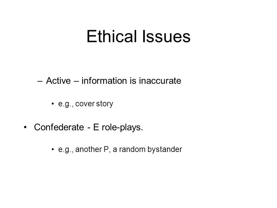 Ethical Issues Active – information is inaccurate