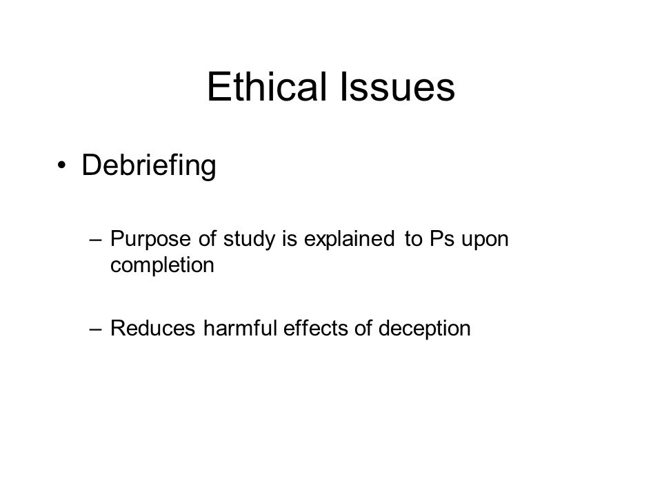 Ethical Issues Debriefing