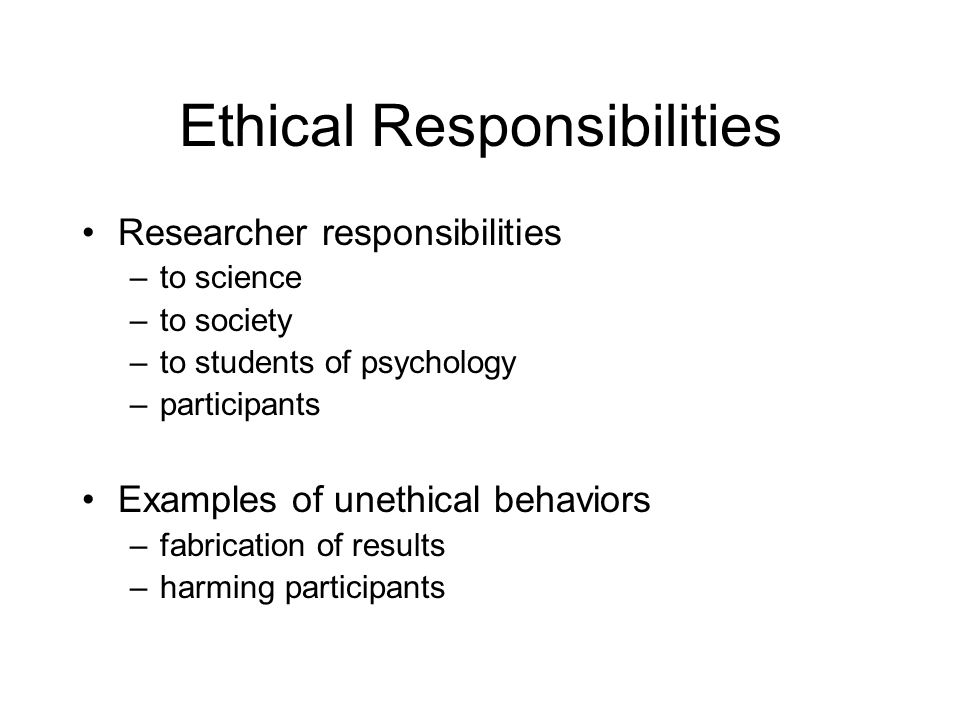 Ethical Responsibilities