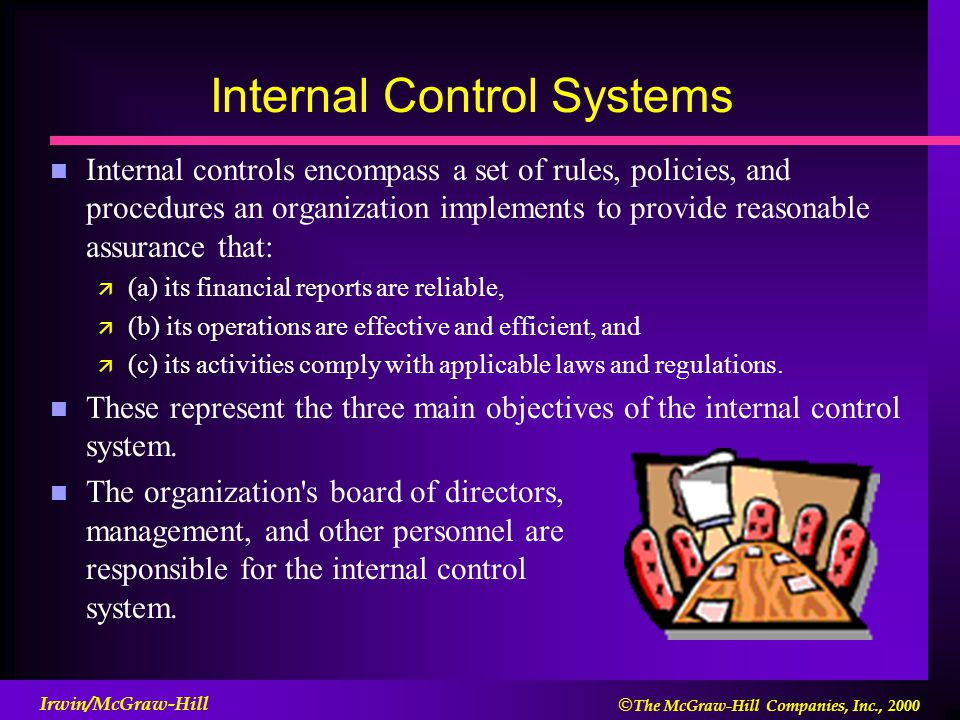 system of 'internal control i c There are five components of an organization's internal control system control environment: - this is the attitude of the organization's executive management and staff regarding internal controls.
