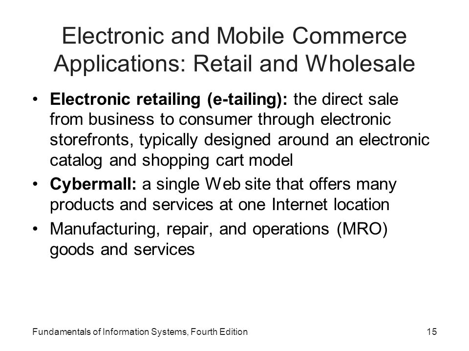 Electronic and Mobile Commerce Applications: Retail and Wholesale