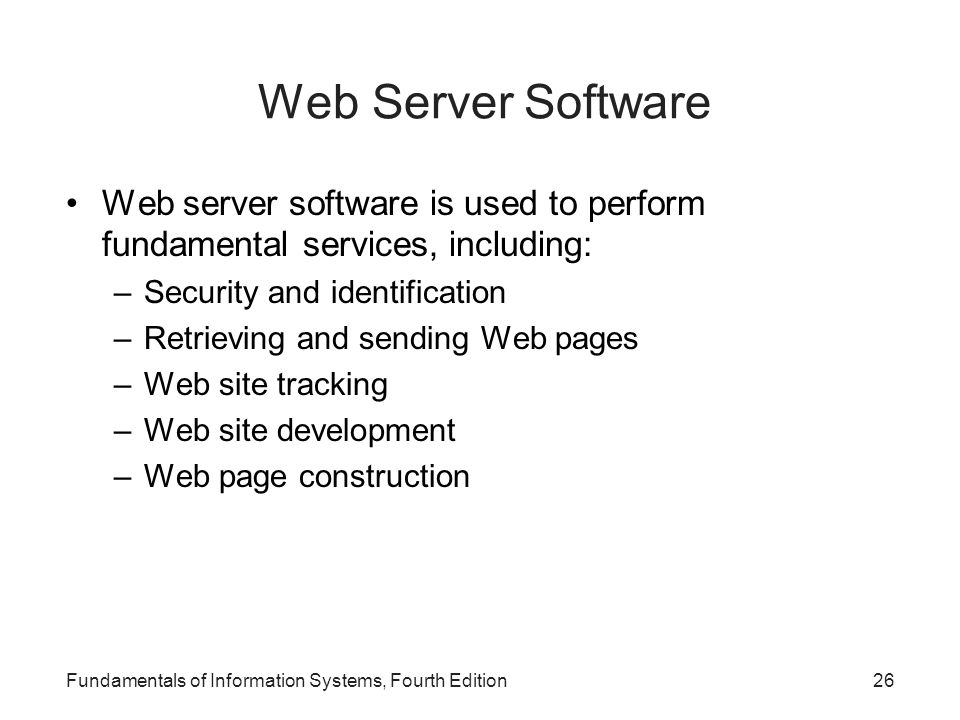 Web Server Software Web server software is used to perform fundamental services, including: Security and identification.