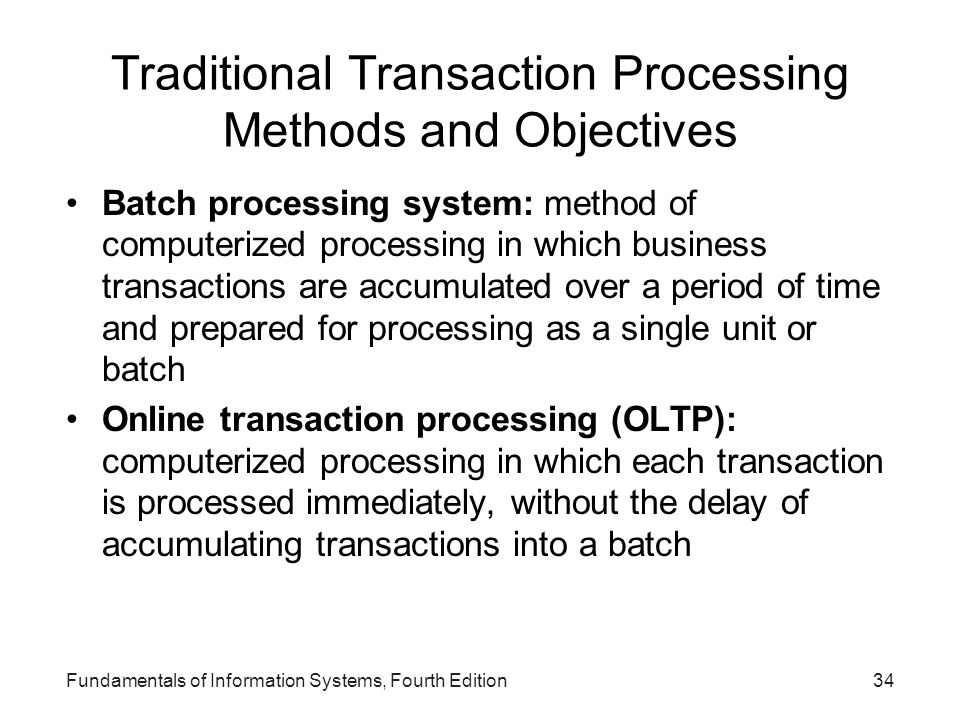 Traditional Transaction Processing Methods and Objectives