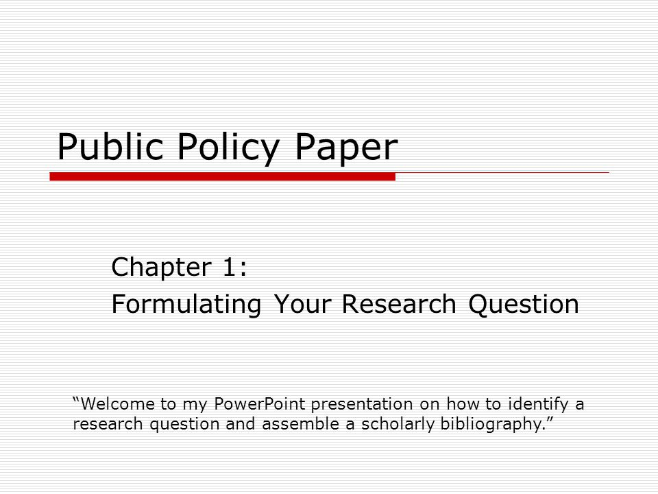 chapter formulating your research question ppt chapter 1 formulating your research question