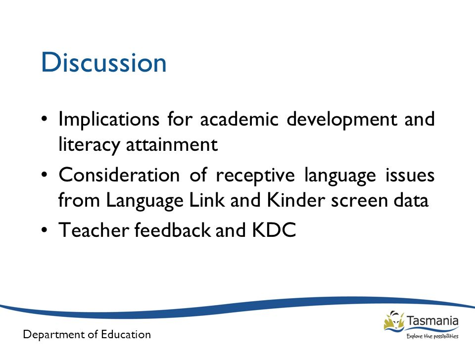 Discussion Implications for academic development and literacy attainment.