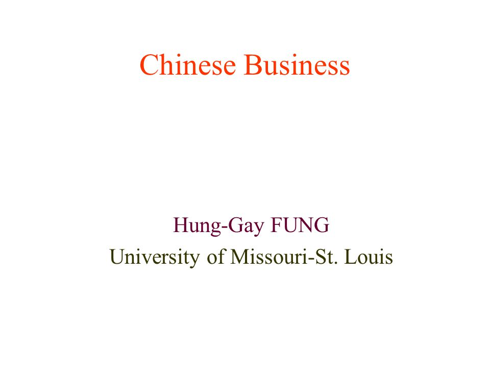 Hung-Gay FUNG University of Missouri-St. Louis