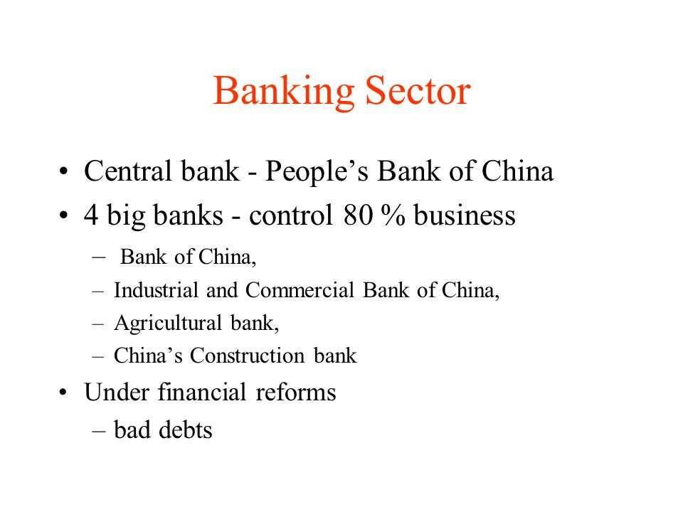 Banking Sector Central bank - People's Bank of China