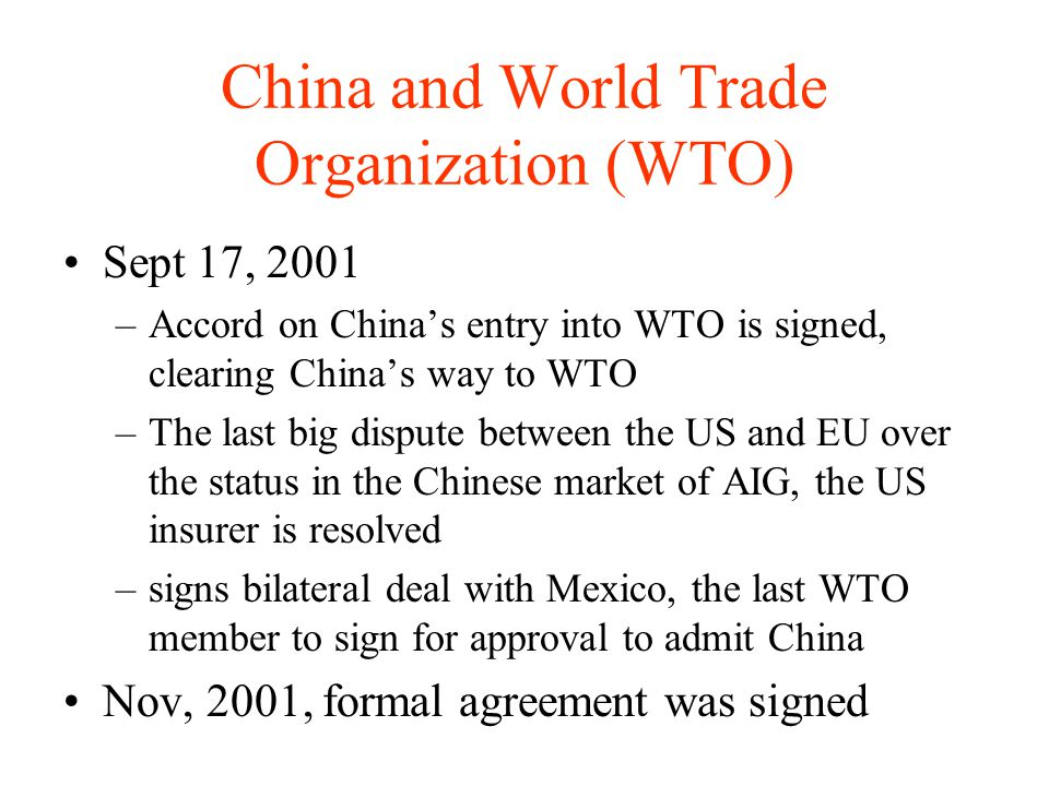 China and World Trade Organization (WTO)