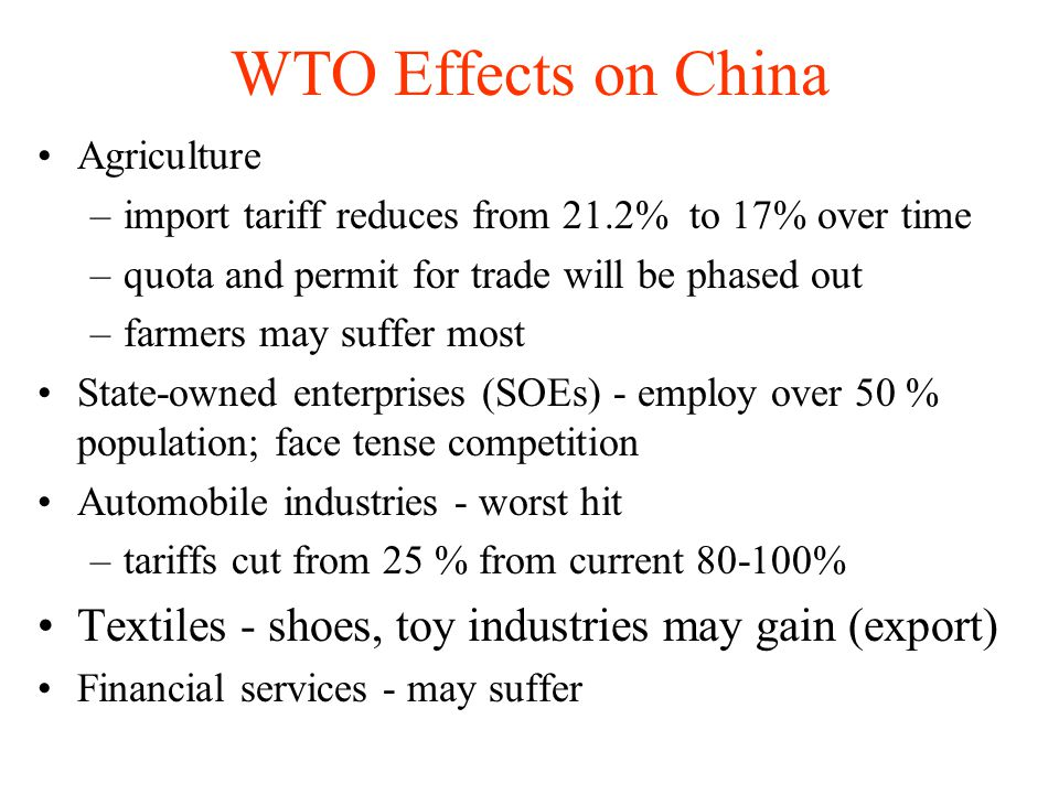 WTO Effects on China Agriculture. import tariff reduces from 21.2% to 17% over time. quota and permit for trade will be phased out.