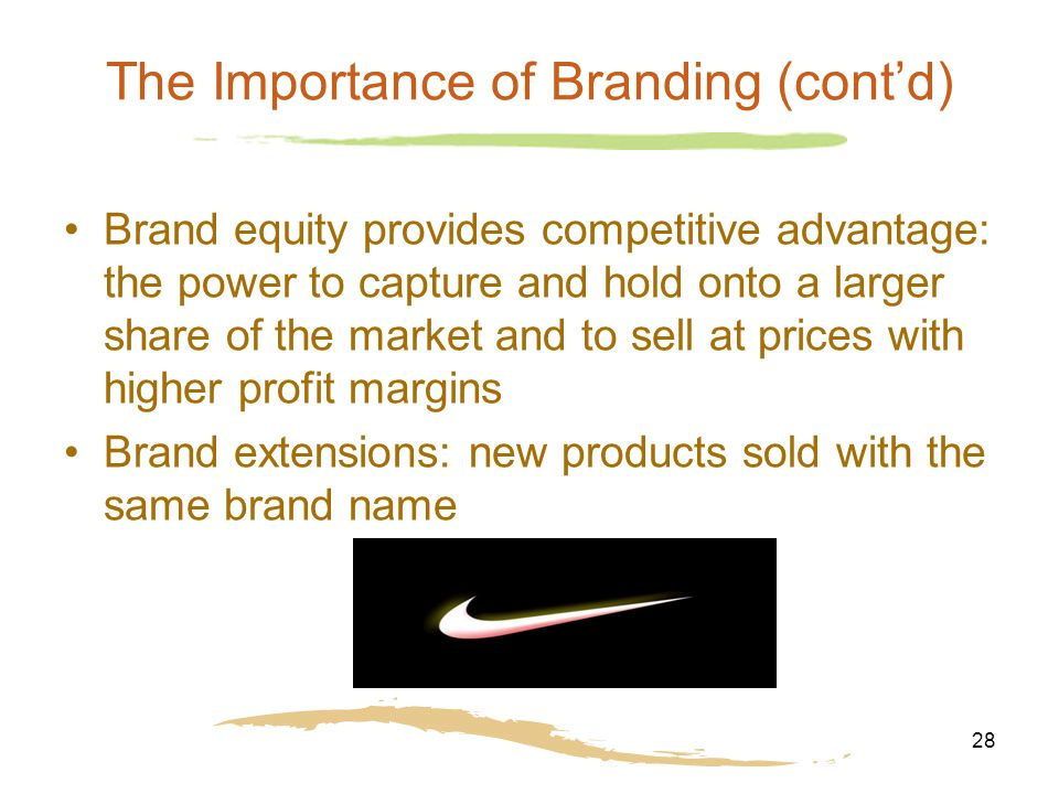 the importance of brand equity to customer loyalty The importance of brand awareness in the mind of the customers can be evaluate at various stages eg recognition, recall, top of mind, brand dominance (they only call that particular brand), brand knowledge (what brand means to you) (aaker d , 1996.