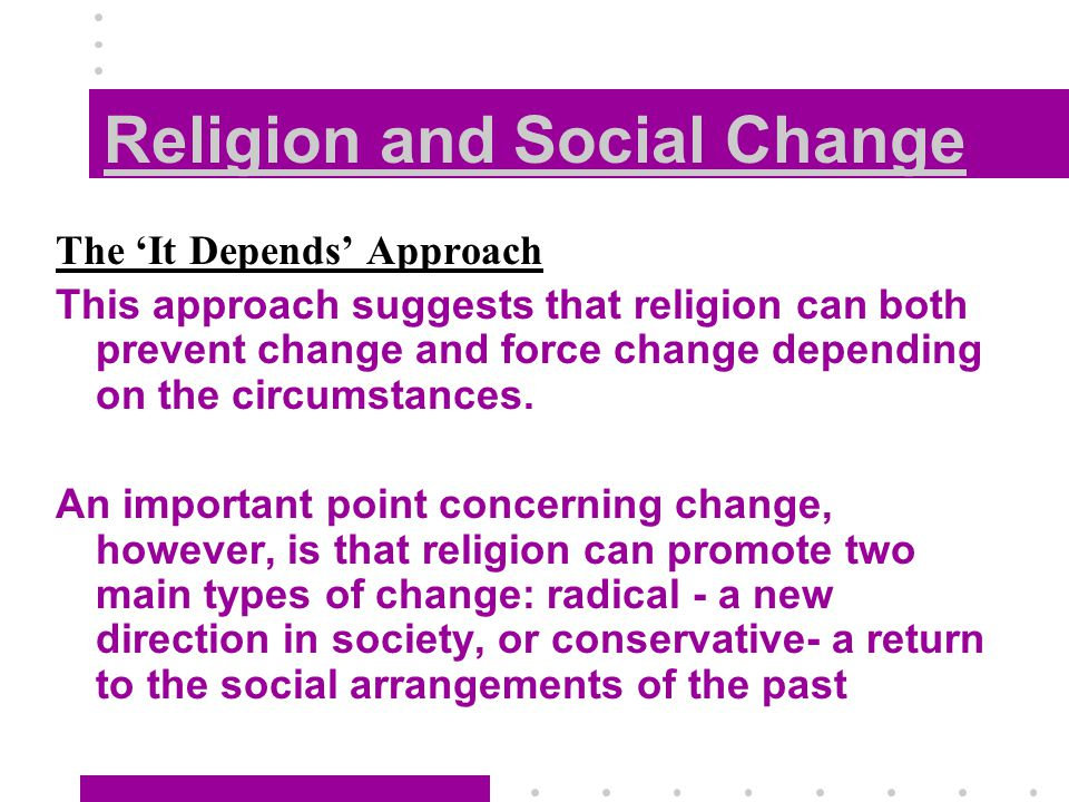 significant religious changes in the appalachian Observations about life and society, including culture and religion with our inherent social nature group behaviors are important in our critical issues.