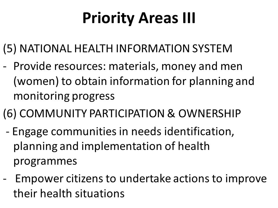 Priority Areas III (5) NATIONAL HEALTH INFORMATION SYSTEM