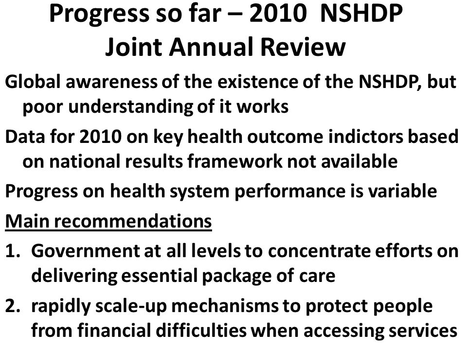 Progress so far – 2010 NSHDP Joint Annual Review