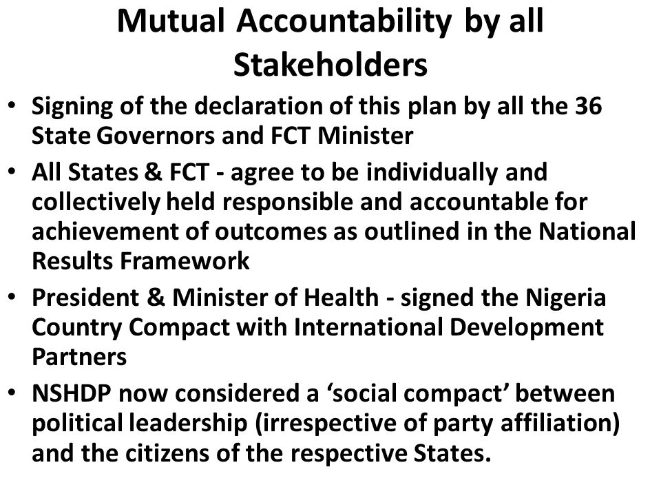 Mutual Accountability by all Stakeholders