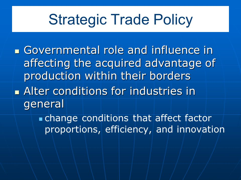 acquired advantage trade theories Regional trade agreements:effects on trade 59 revised 1991 year of entry into force 1994 ye ar of entry into force 1992 asean intra ye ar of entry into force.
