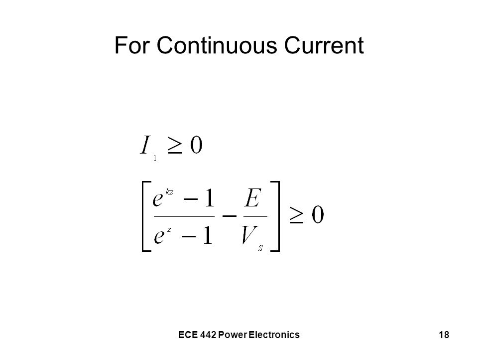 For Continuous Current