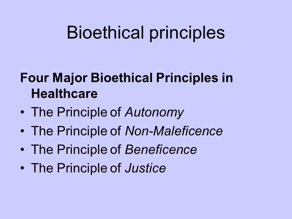 respect for autonomy beneficence non maleficence and justice Ethical conduct in research beneficence and non-maleficence 7 justice 8 the professional literature and include respect for persons/autonomy, beneficence, non.