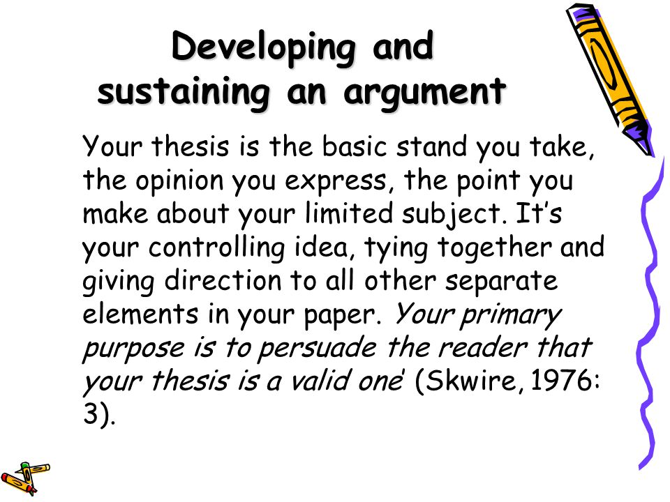 Writing with a thesis skwire