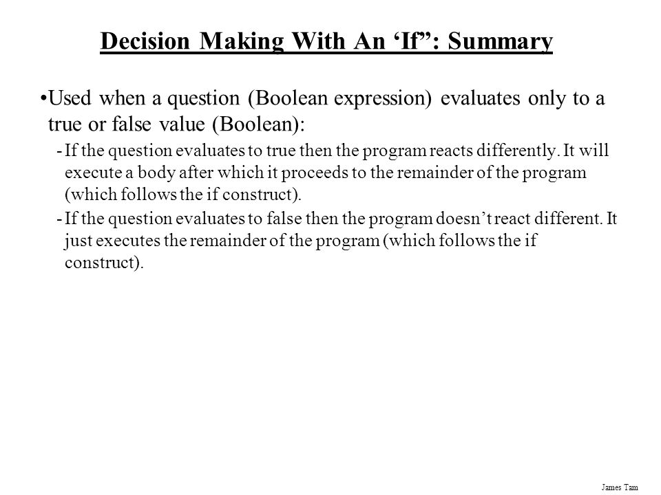 Decision Making With An 'If : Summary