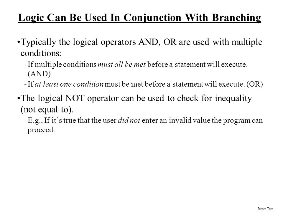 Logic Can Be Used In Conjunction With Branching