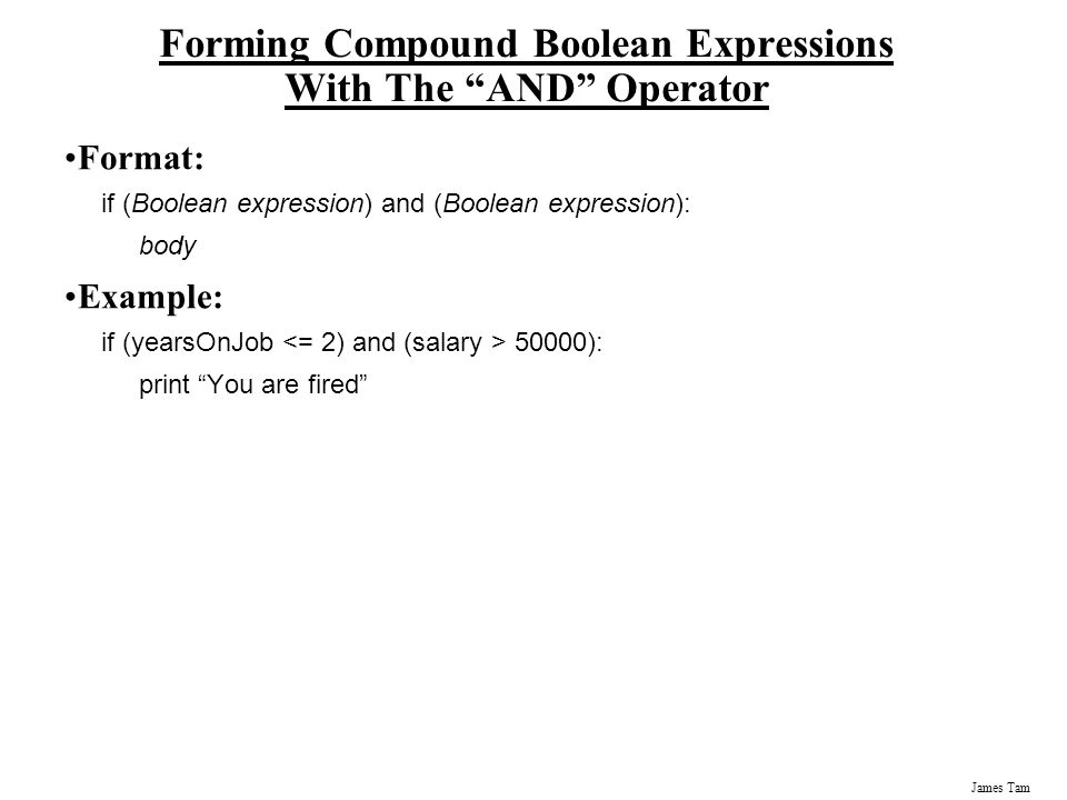 Forming Compound Boolean Expressions With The AND Operator