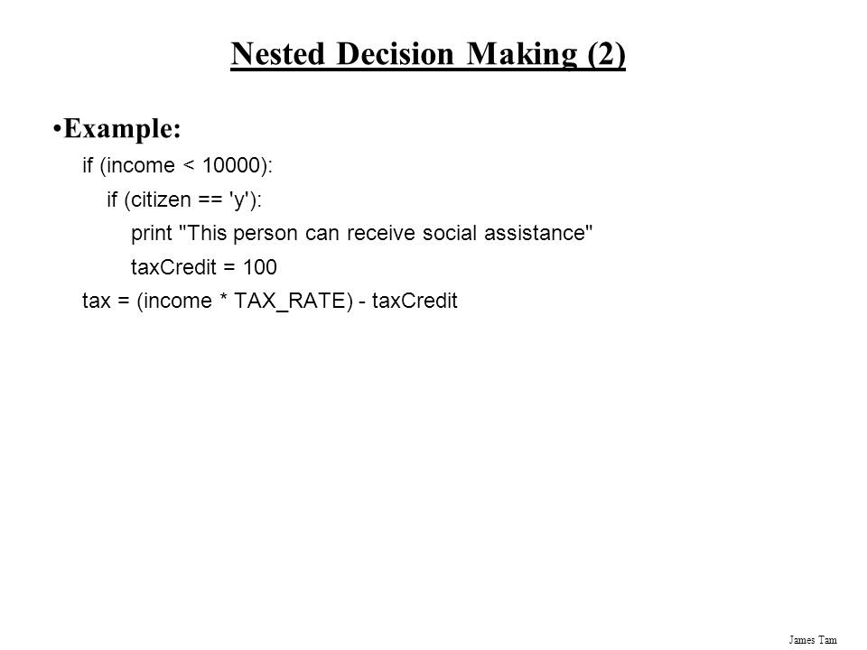 Nested Decision Making (2)