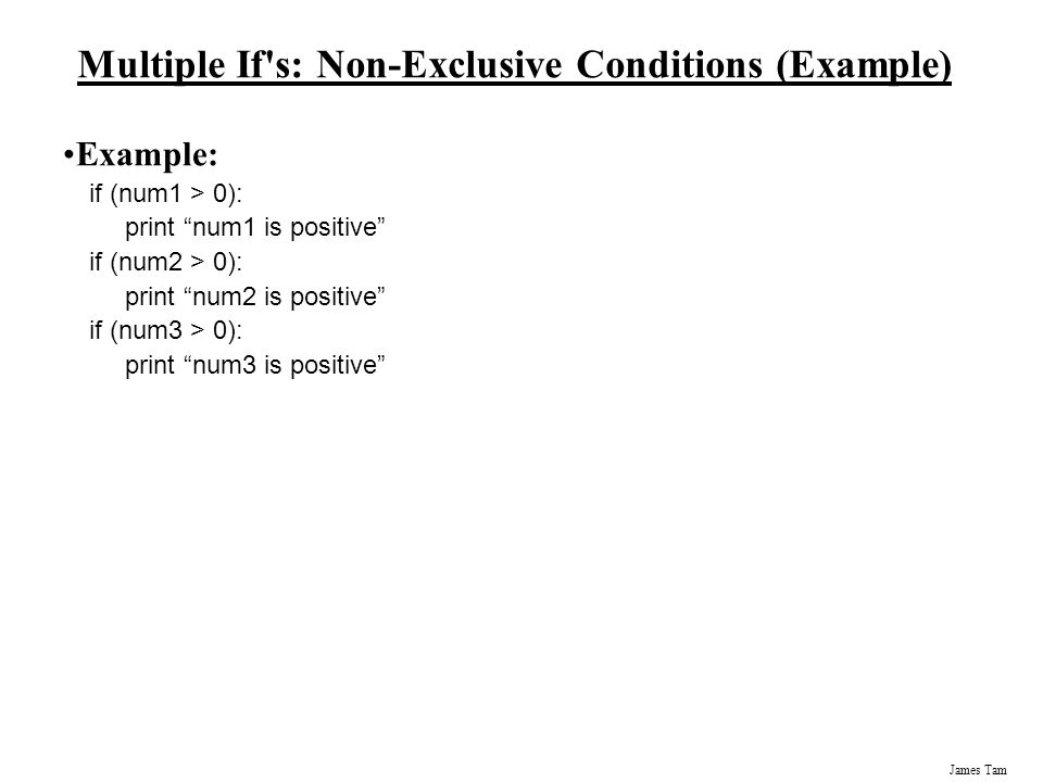 Multiple If s: Non-Exclusive Conditions (Example)