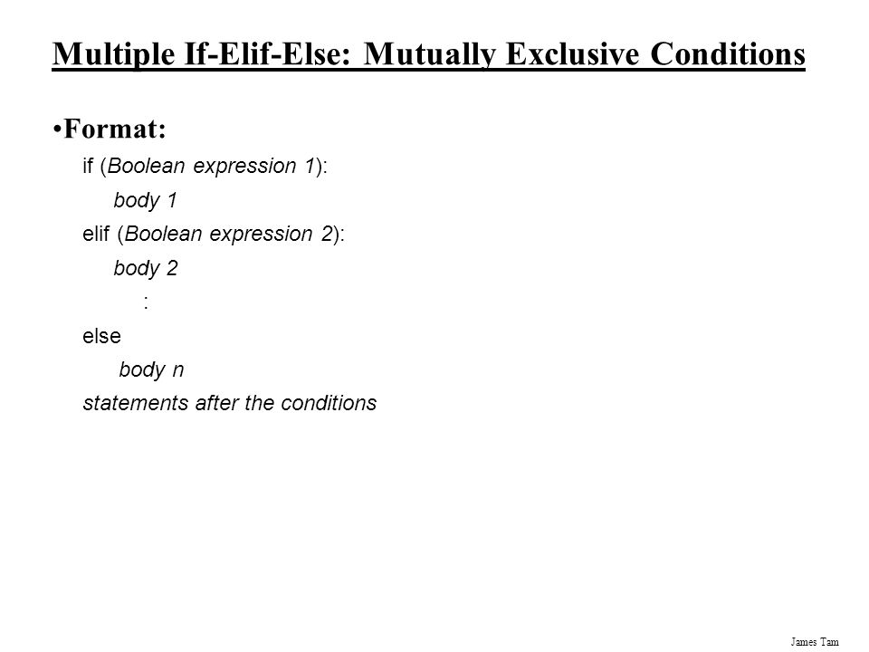Multiple If-Elif-Else: Mutually Exclusive Conditions