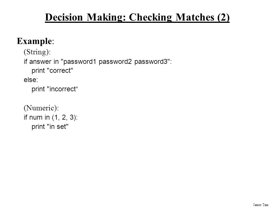 Decision Making: Checking Matches (2)
