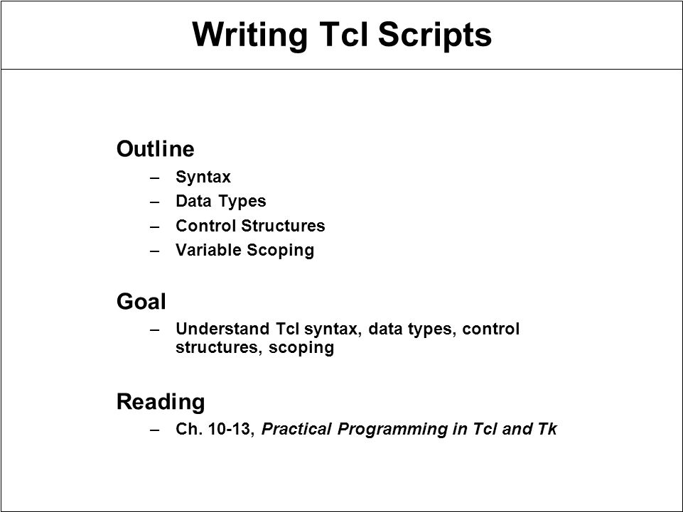 writing tcl scripts outline goal reading syntax data types ppt
