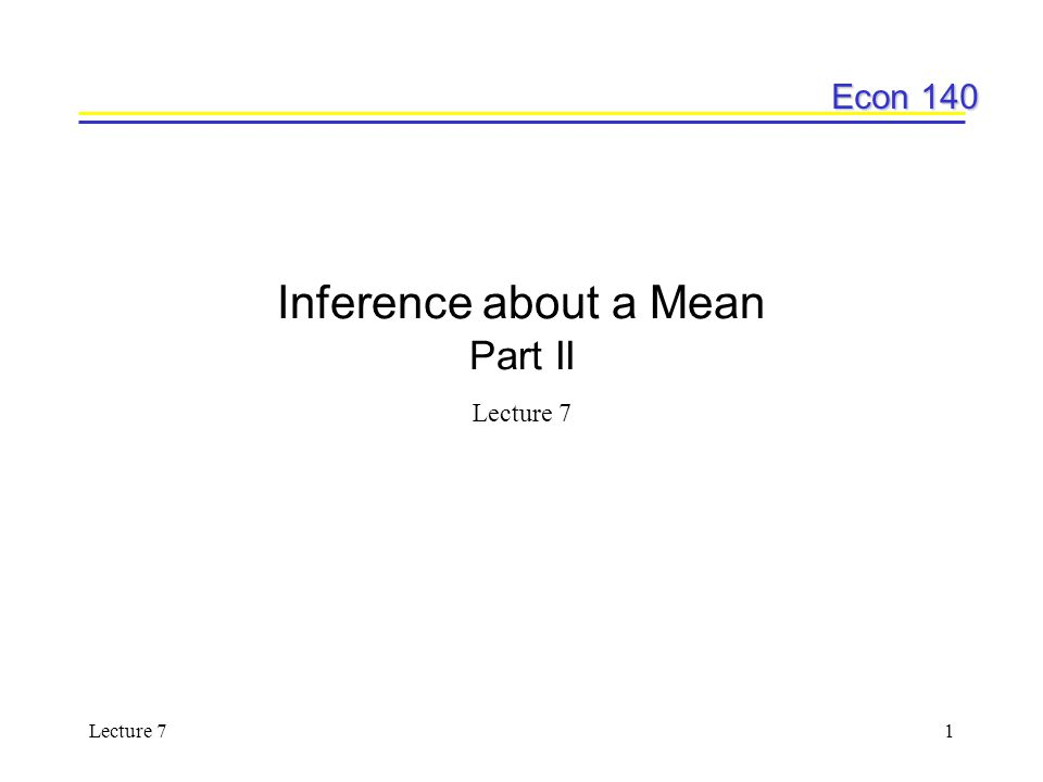 Inference about a Mean Part II