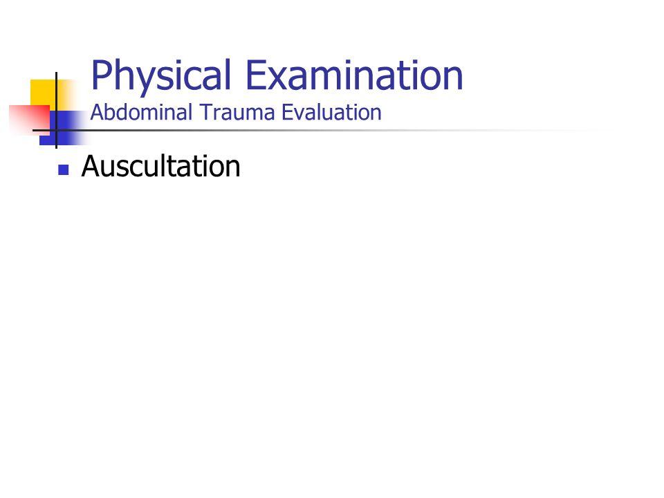 Physical Examination Abdominal Trauma Evaluation
