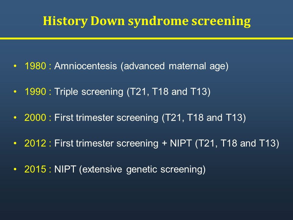 History Down syndrome screening