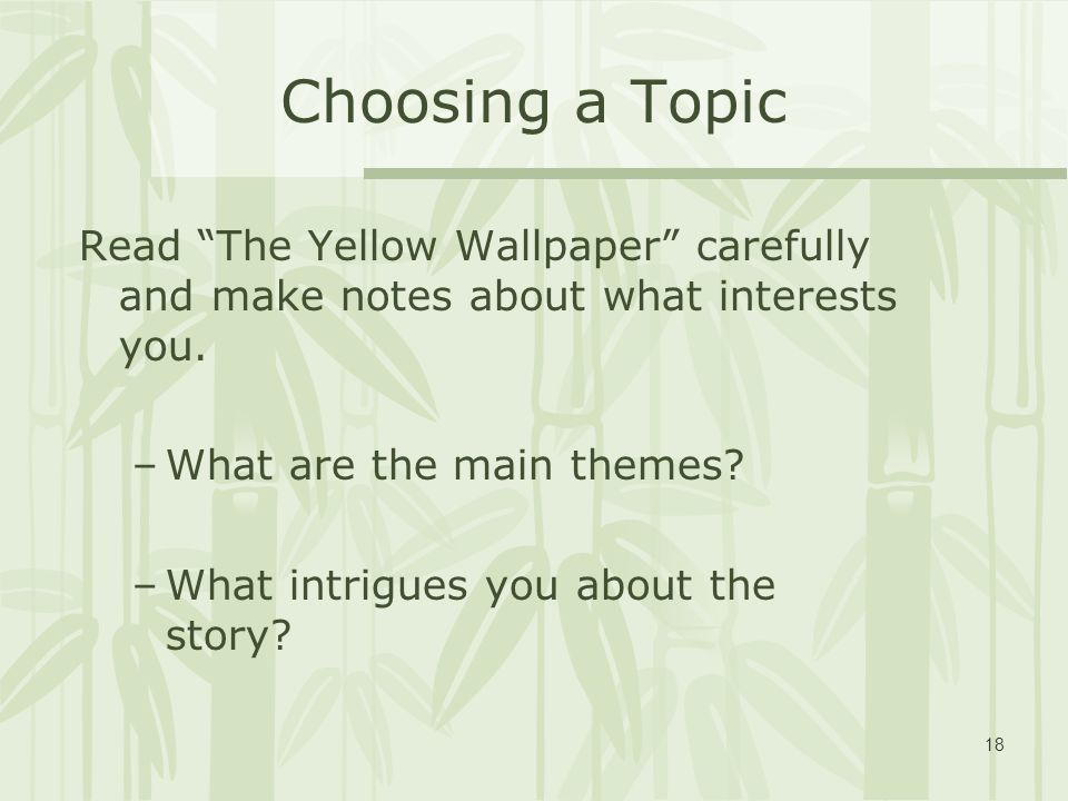 the yellow wallpaper and where are you Rambling, isolated countryside estate, around 1885 the setting of the yellow wallpaper reinforces all of the intangible feelings and attitudes expressed in the story.