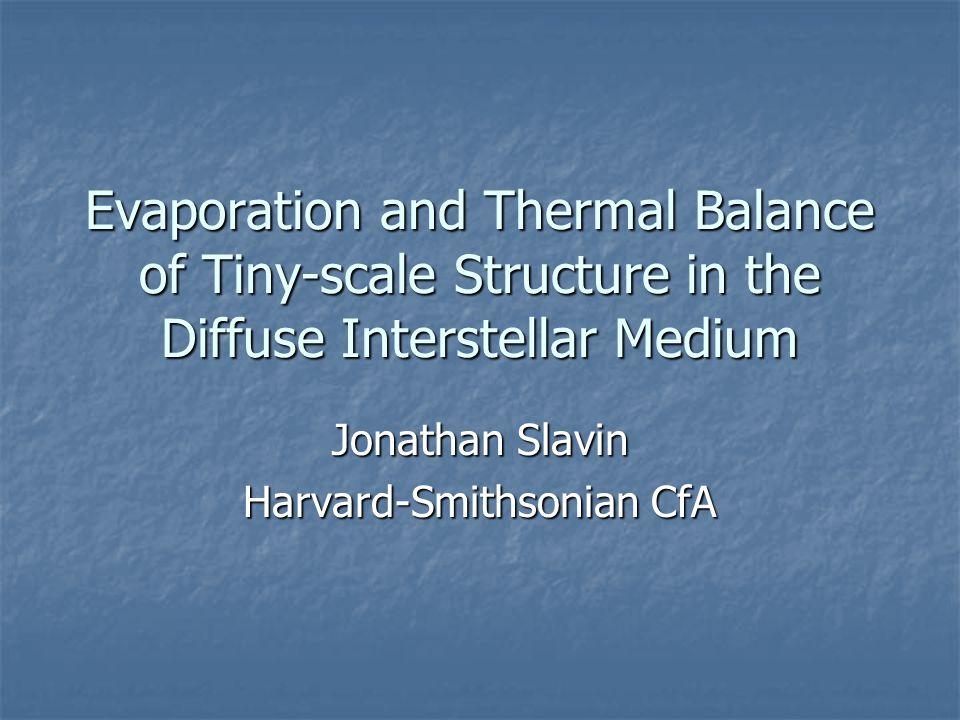 Jonathan Slavin Harvard-Smithsonian CfA