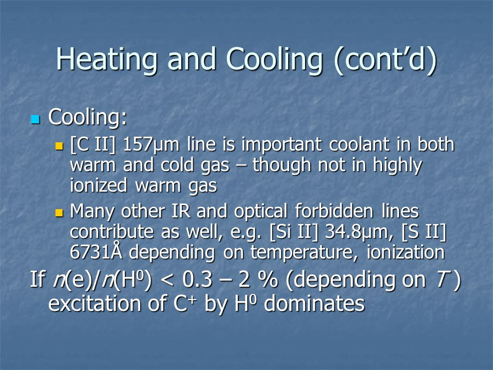 Heating and Cooling (cont'd)
