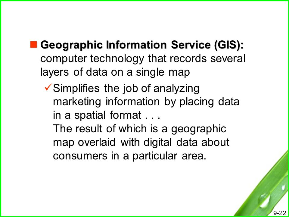 Geographic Information Service (GIS): computer technology that records several layers of data on a single map