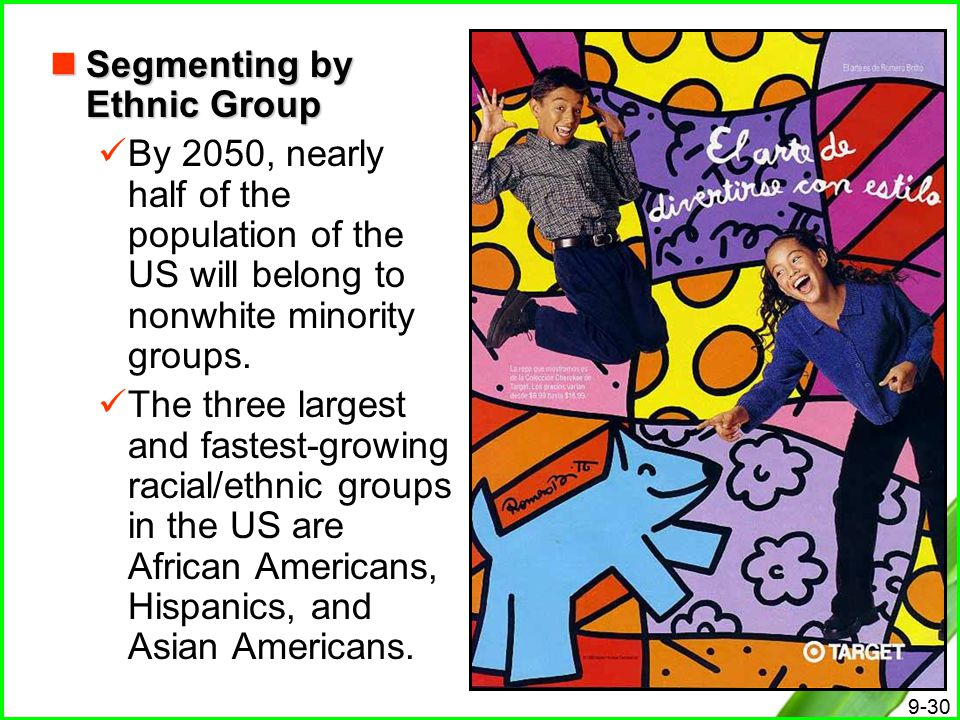 Segmenting by Ethnic Group