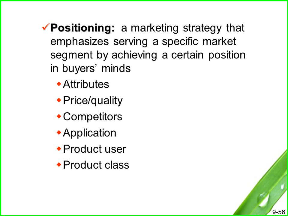 segmentation targeting and positioning achieving Stp marketing is a three-step approach to building a targeted marketing plan the s stands for segmenting, the t for targeting and the p for positioning going through this process allows a business owner and marketing consultants or employees to formulate a marketing strategy that ties.