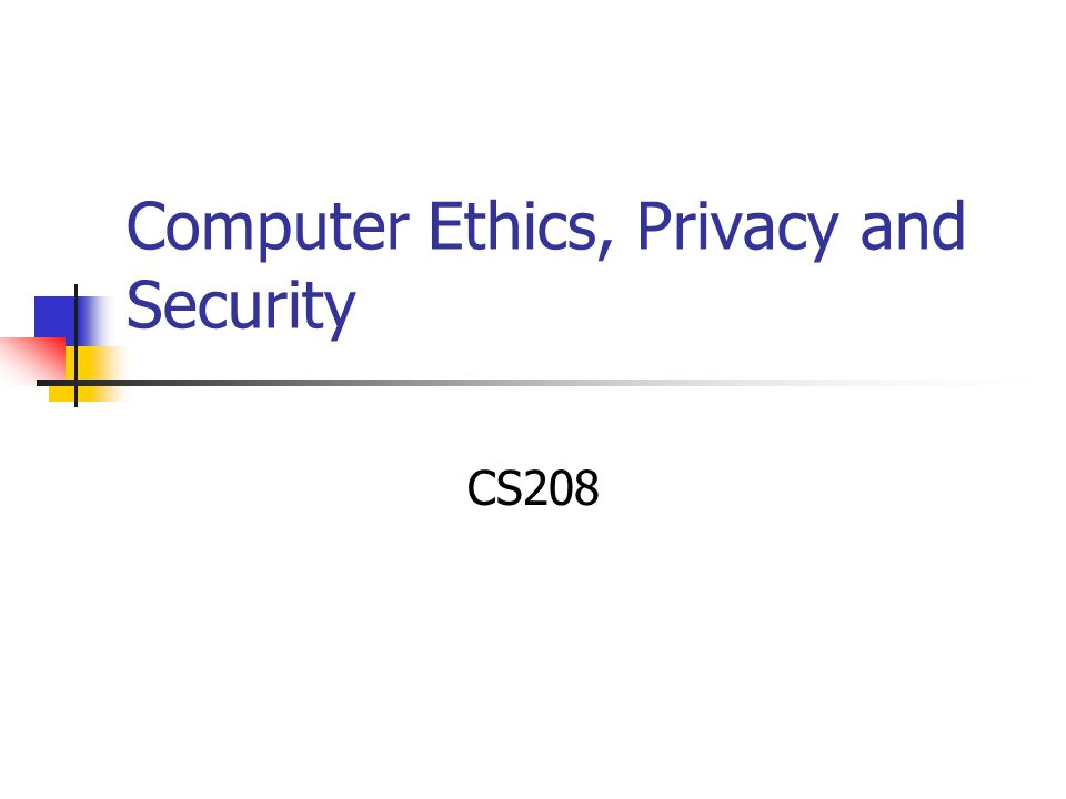 computer ethics privacy and security The official journal of technical committee 11 (computer security) of the international federation for information processing computers .