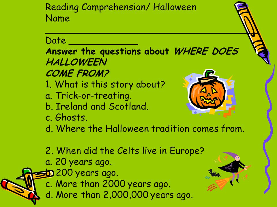 reading comprehension halloween - Where Does The Halloween Celebration Come From