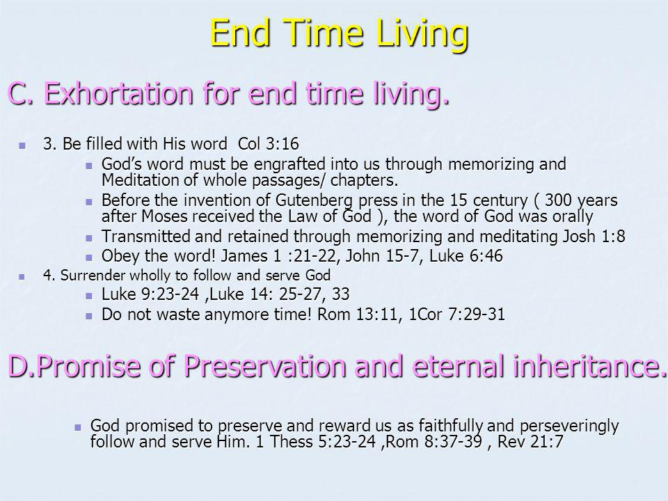 End Time Living C. Exhortation for end time living.