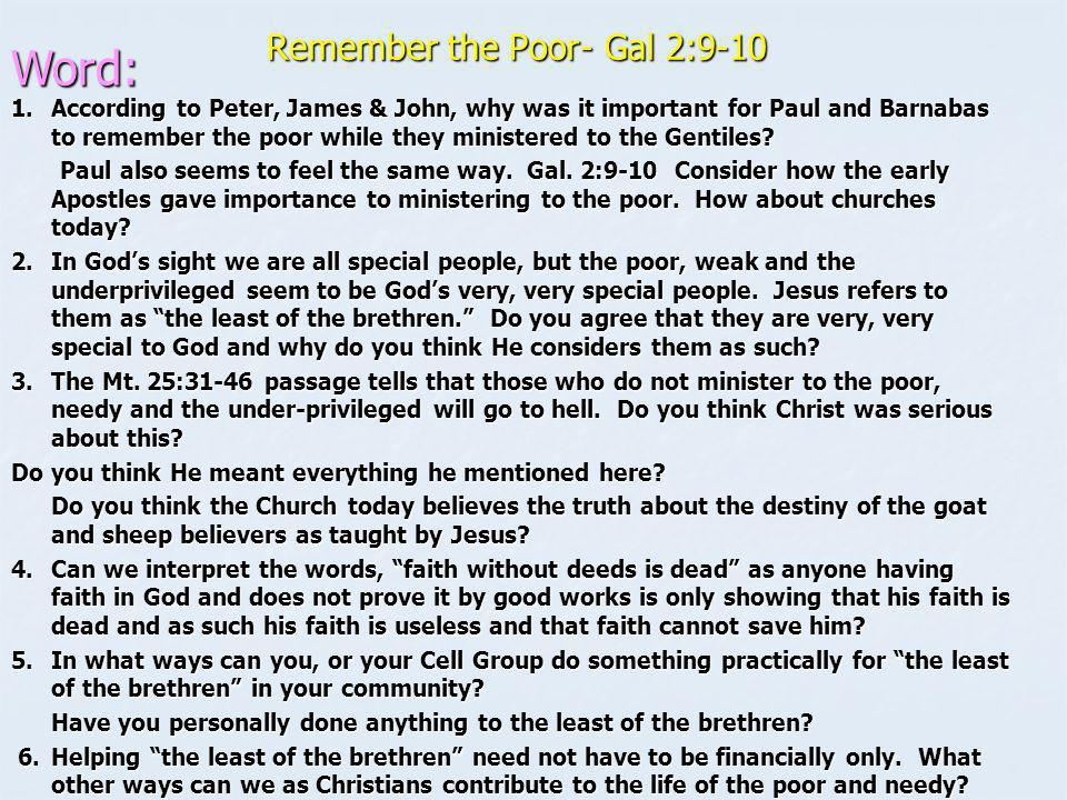 Remember the Poor- Gal 2:9-10