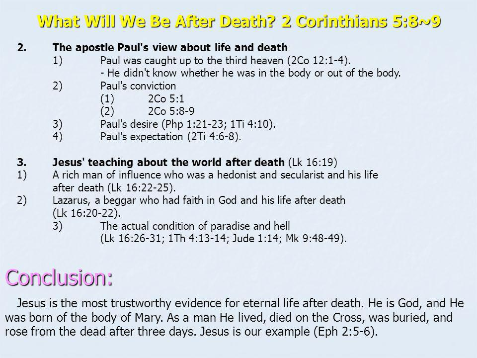 What Will We Be After Death 2 Corinthians 5:8~9